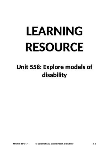 Level 5 Health and Social Care Diploma : Unit 558: Explore models of disability - Learning Resource