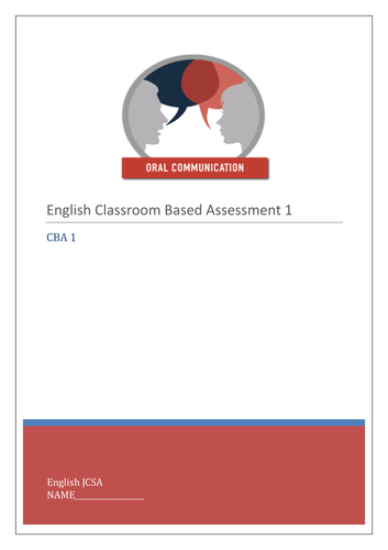 Junior Certificate English CBA- Oral Communication - Classroom Based Assessment (CBA) Guide Workbook