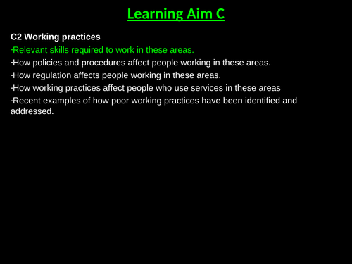 Learning Aim C2: Working Practices BTEC Health and Social Care Level 3 Unit 2