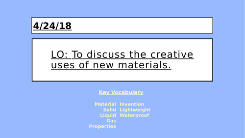 KS2 Science - Properties of Materials - New Materials