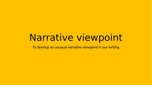 Writing an unsual narrative viewpoint