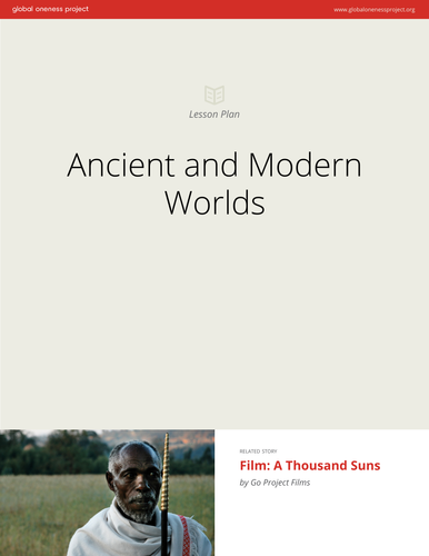 Ancient and Modern Worlds: Lesson Plan & Film