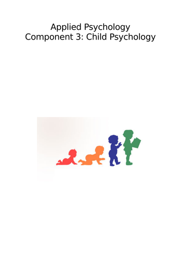 OCR Child Psychology. Incl. exam questions