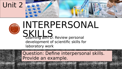 Pearson BTEC-Applied science-UNIT 2D-Interpersonal skills