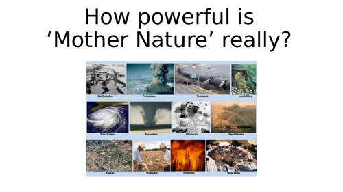 The power of natural disasters