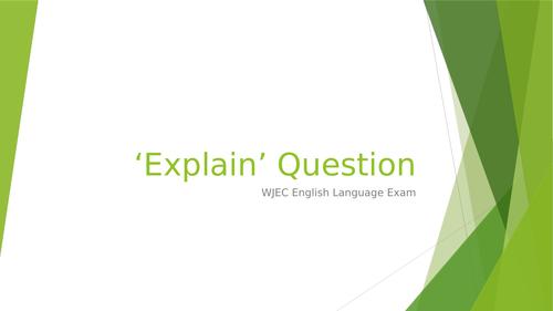 'Explain' Question WJEC English Language GCSE exam revision