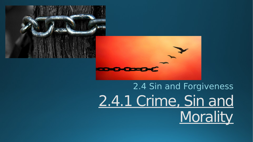 Catholic Christianity: Crime, Sin and Morality EDUQAS