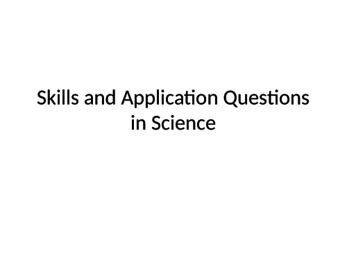 Skills and Application Questions in Science