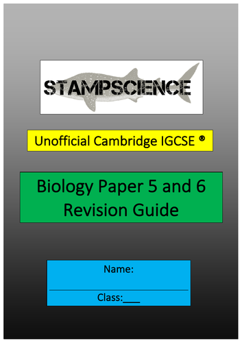 0610 or 0970 Biology Paper 5 and 6 Revision Guide