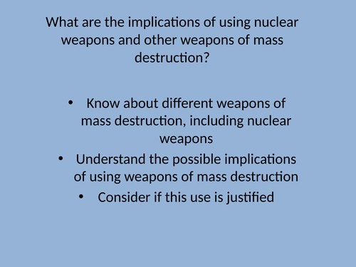 Implications of Nuclear Weapons