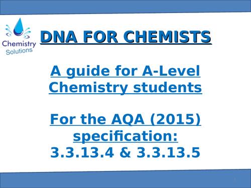AQA A-Level Chemistry 3.3.13 DNA Presentation
