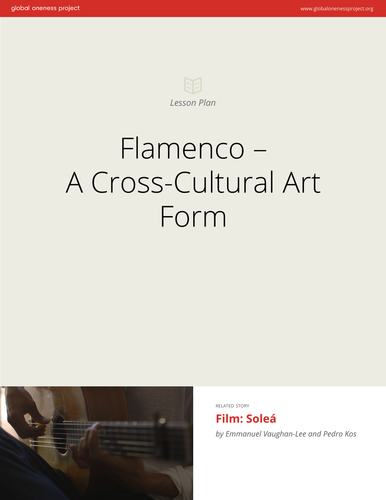Flamenco - A Cross-Cultural Art Form: Lesson Plan & Film