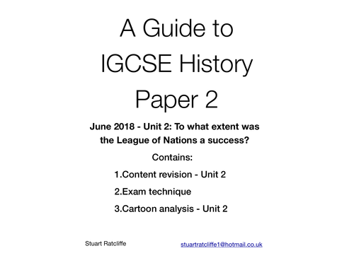A guide to IGCSE History Paper 2 - June 2018 (League of Nations)