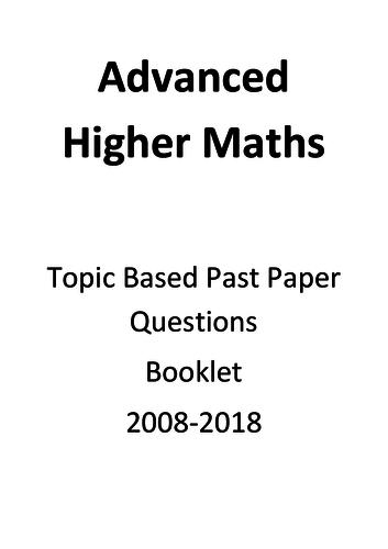 Advanced Higher Maths Past Paper Booklet incl 2018 Qs