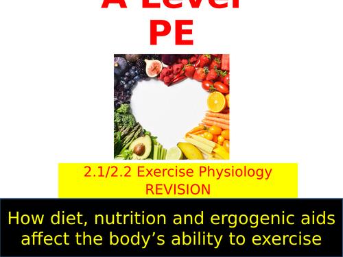 OCR A LEVEL PE- Diet & Ergogenic Aids Revision Lesson