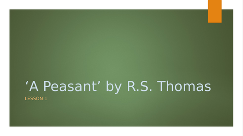 'A Peasant' by R. S. Thomas 3 lessons for WJEC GCSE English Literature Non-Examination Task