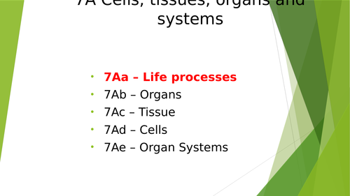 Year 7 (KS3) Science - Biology - 7Aa - Life Processes