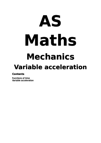 Notes and Examples for Edexcel A Level Maths Year 1 (Mechanics) Topic 4: Variable Acceleration