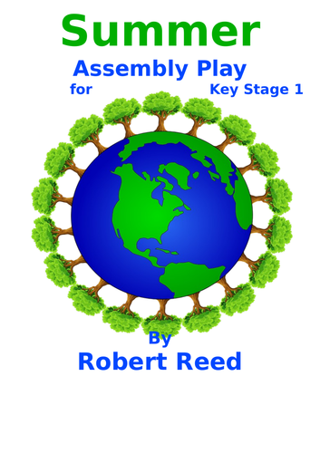 Summer Assembly Play for Key Stage 1