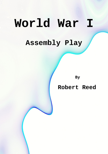 World War One Assembly Play