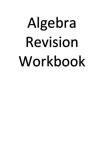 Algebra Revision Workbook