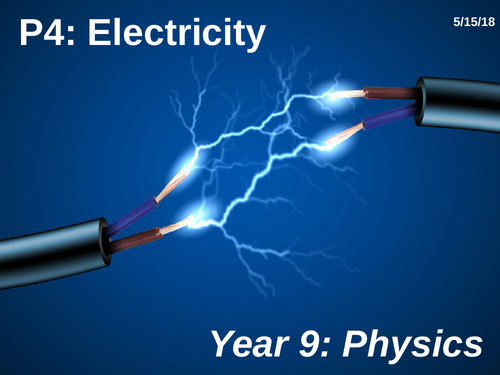 AQA GCSE Physics - P4 Electricity - whole unit resources
