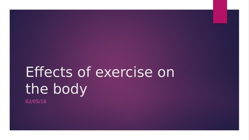 GCSE Revision lesson on the effects of exercise (AQA specification)