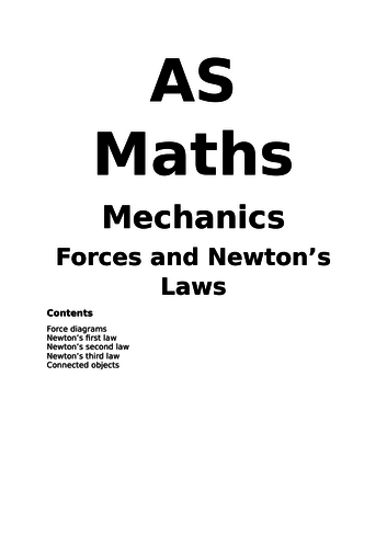 Maths A Level New Spec Forces and Newton's Laws Notes and Examples (Year 1)
