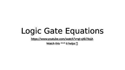 Boolean Algebra and logic gate equations