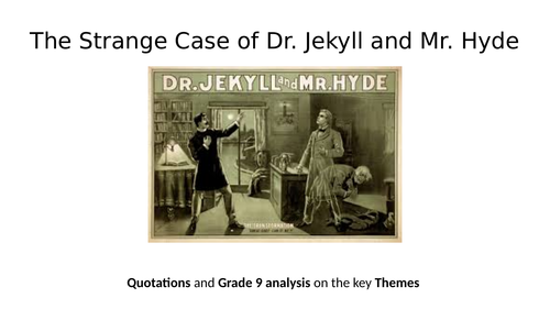Jekyll and Hyde - Themes and Analysis