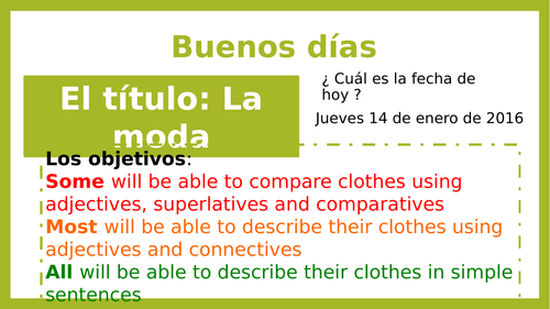 KS3 Spanish  La moda - to compare clothes using adjectives, superlatives and comparatives