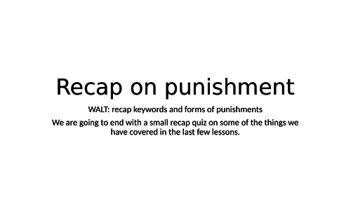 Recap on forms of punishment