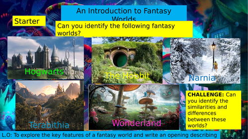 KS3 7/8/9: Introduction to Fantasy Worlds