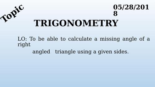 GCSE Foundation - Trigonometry - Finding Missing Angle (L3)