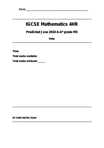 IGCSE Mathematics 4HR June 2018 Predicted Questions
