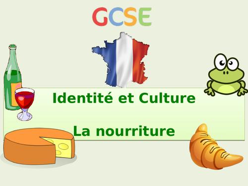 New GCSE French: Identity and Culture - La nourriture