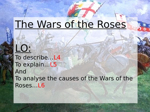Why was there a War of the Roses?