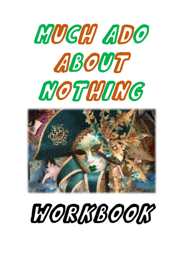 KS3/Low ability GCSE Much Ado About Nothing Workbook