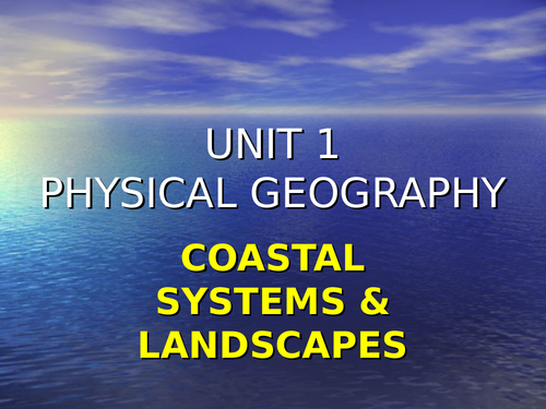 Coastal Systems & Landscapes A Level Geography