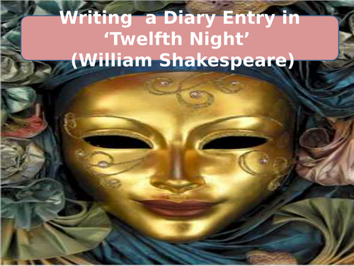 'Twelfth Night' Diary Writing Features and Language Techniques