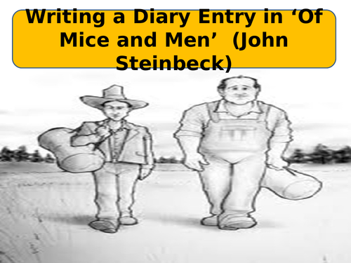 'Of Mice and Men' Diary Writing Features and Language Techniques