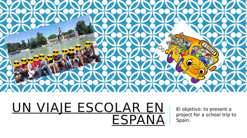 Cross-Curricular Project - Organising a trip to Spain
