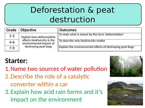 NEW AQA GCSE Trilogy (2016) Biology - Deforestation & peat