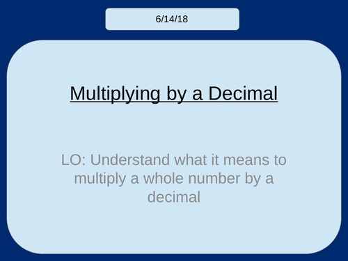 Multiplying a whole number by a decimal KS3