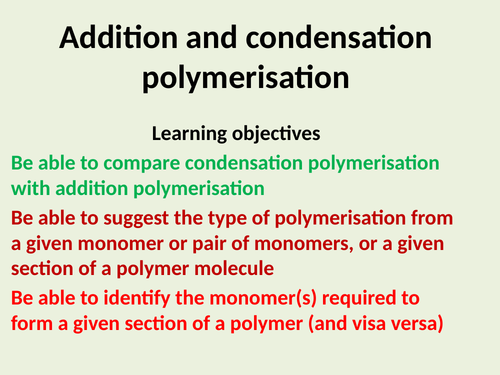 Addition and condensation Polymers