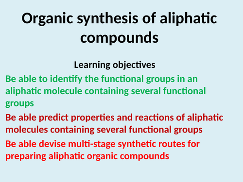 Organic synthesis of Aliphatic Compounds
