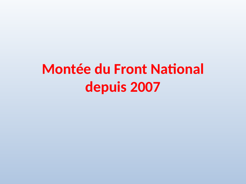 PPT A Level French Theme 3 La Montee Du Front National