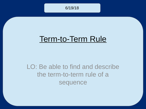 Term to Term Rules (Sequences) (KS3)