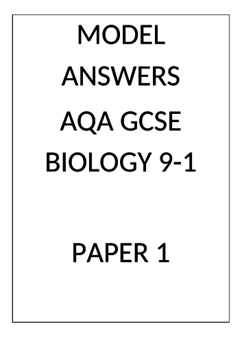Model Answers for AQA Biology 9-1 Paper 1 by AlexM2002