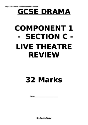 AQA GCSE Drama. Component 1 Section C Live Theatre Review resource